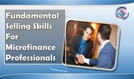 FUNDAMENTAL SELLING SKILLS FOR MICROFINANCE PROFESSIONALS