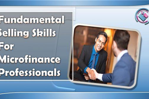 FUNDAMENTAL SELLING SKILLS FOR MICROFINANCE PROFESSIONALS